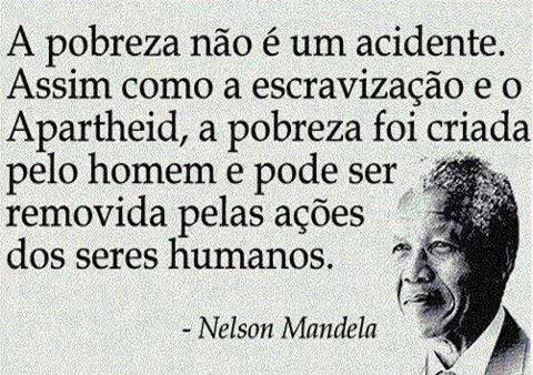 A pobreza não é um...