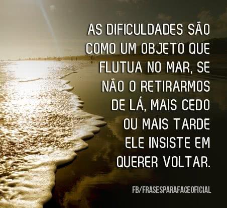As dificuldades são como...