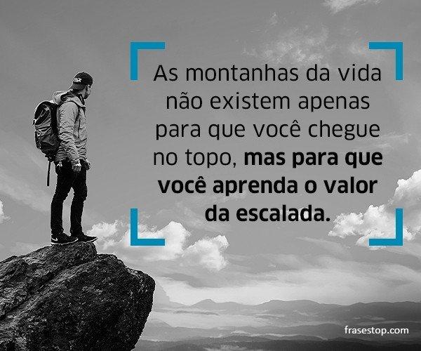 As montanhas da vida não...