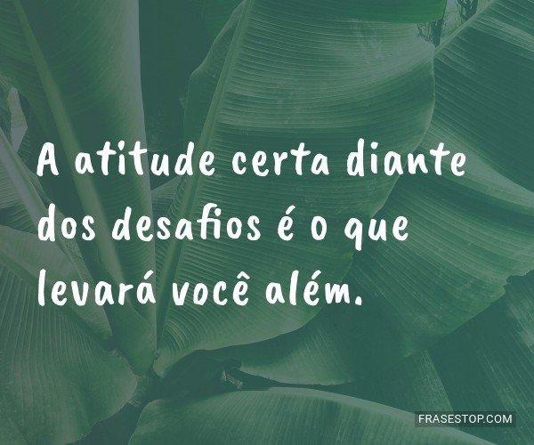 A atitude certa diante...