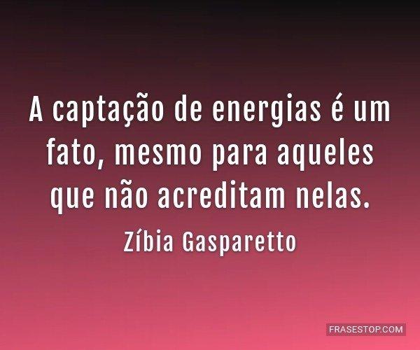 A captação de energias...
