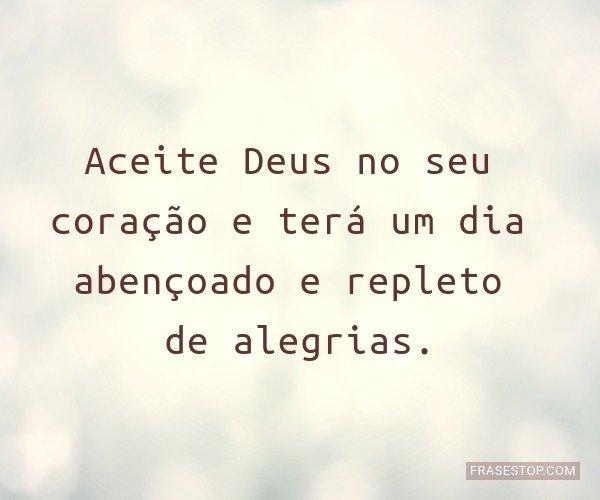 Aceite Deus no seu...