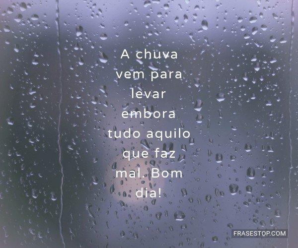 A chuva vem para levar...