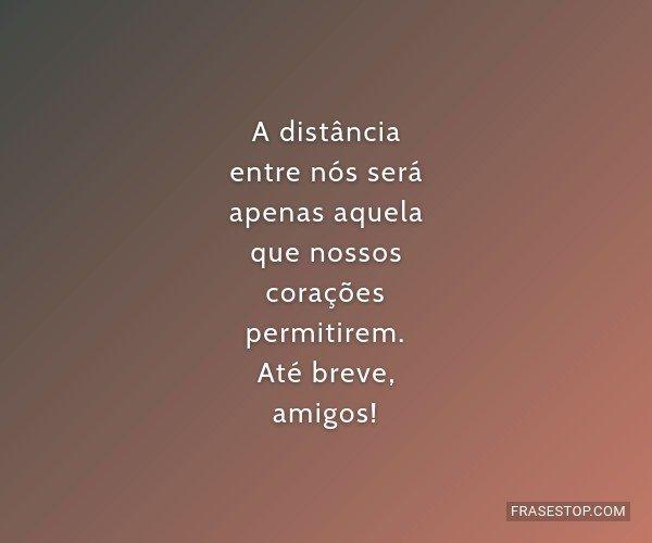 A distância entre nós...