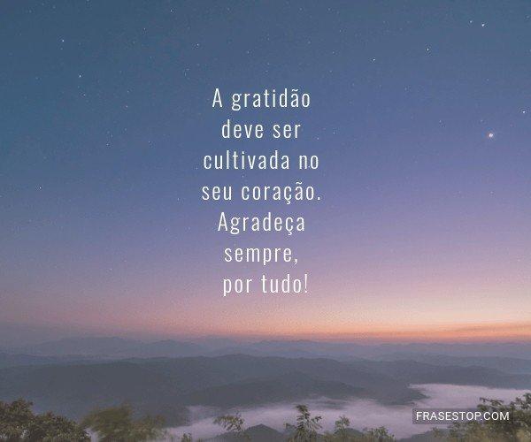 A gratidão deve ser...