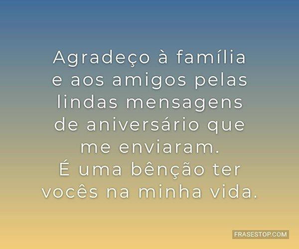 Agradeço à família e...