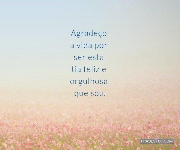 Agradeço à vida por ser...