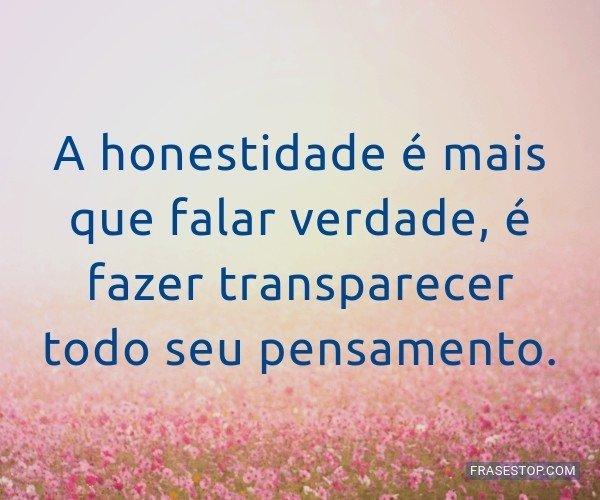 A honestidade é mais que...