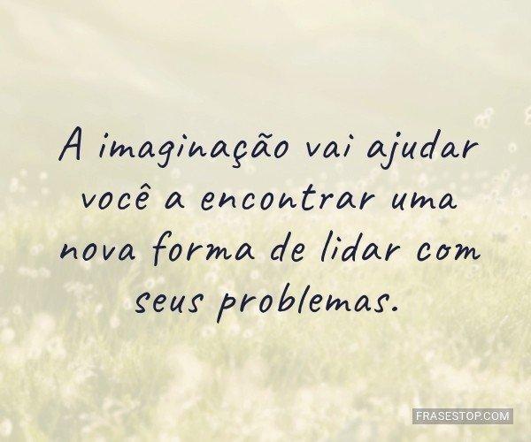 A imaginação vai ajudar...