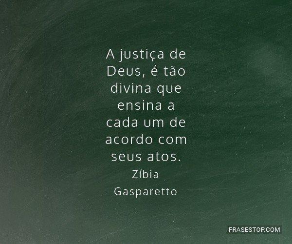 A justiça de Deus, é...