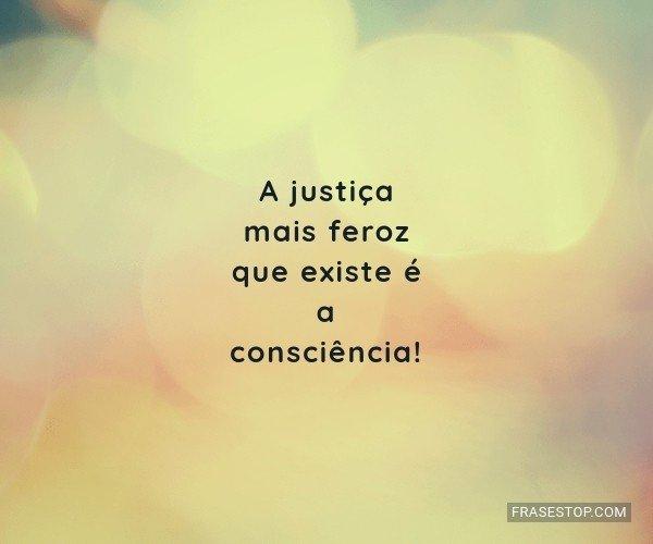 A justiça mais feroz que...