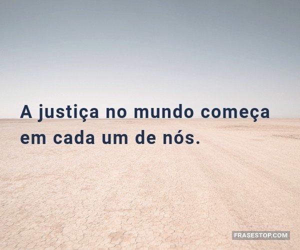 A justiça no mundo...