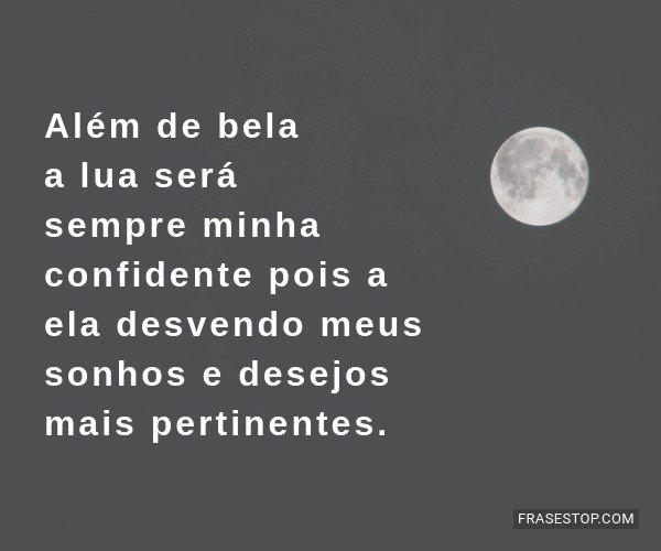 Além de bela a lua será...
