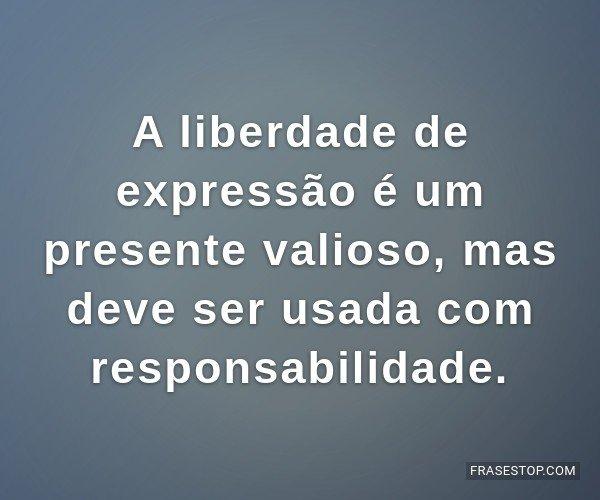 A liberdade de expressão...