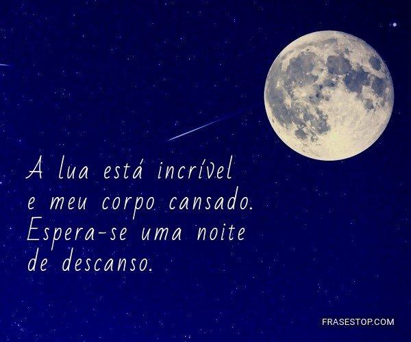A lua está...