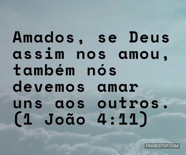 Amados, se Deus assim nos...