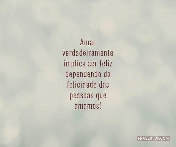 Amar verdadeiramente...