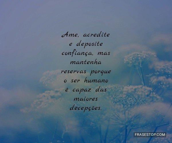 Ame, acredite e deposite...