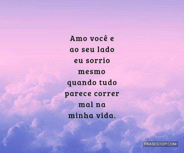 Amo você e ao seu lado...
