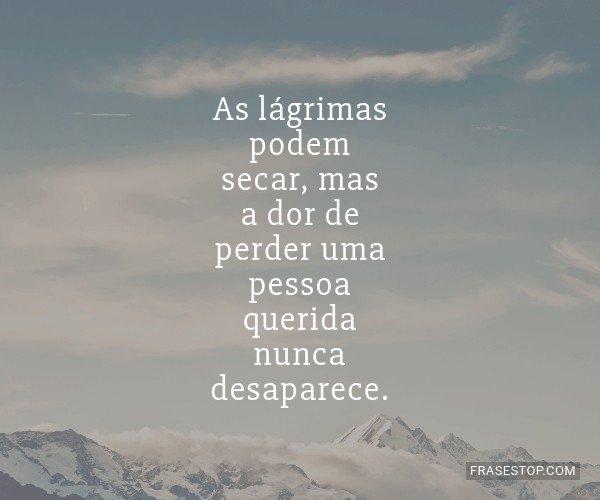 As lágrimas podem secar,...