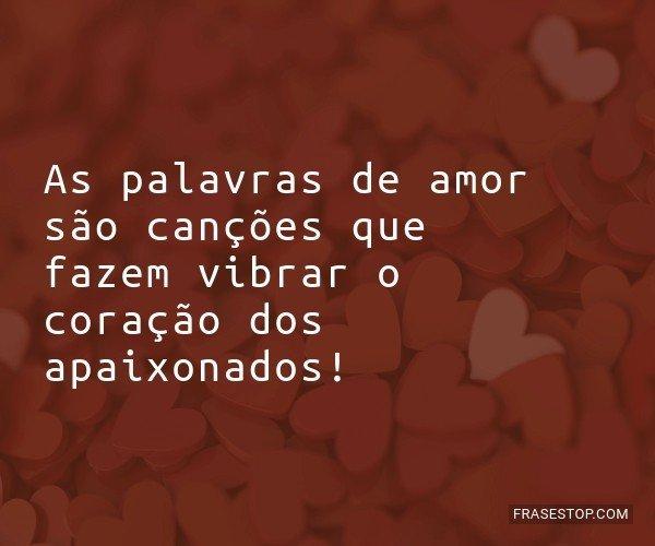 As palavras de amor são...
