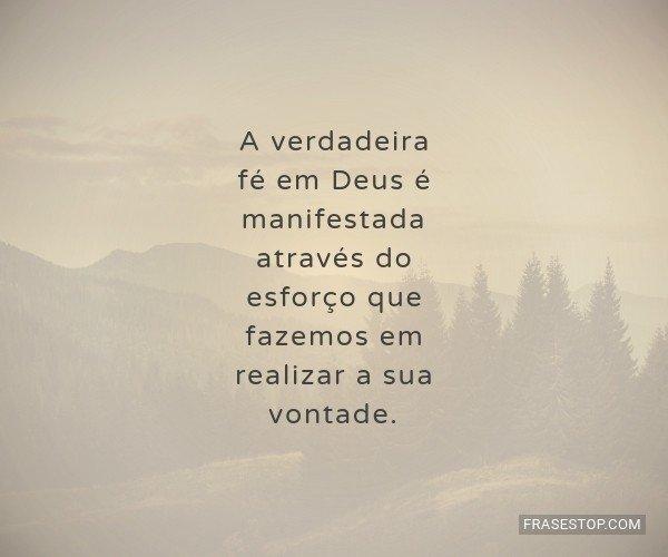 A verdadeira fé em Deus...