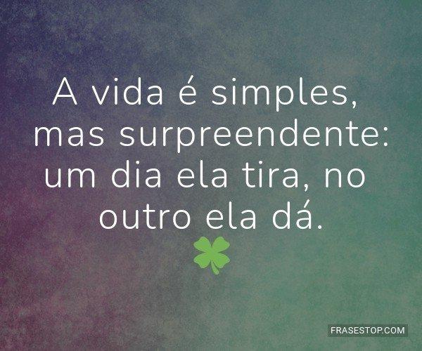 A vida é simples, mas...