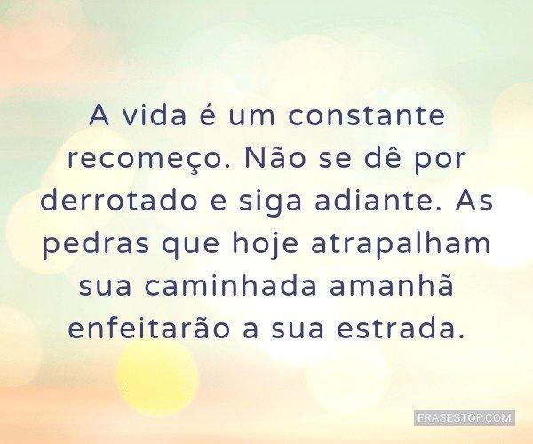 A vida é um constante...