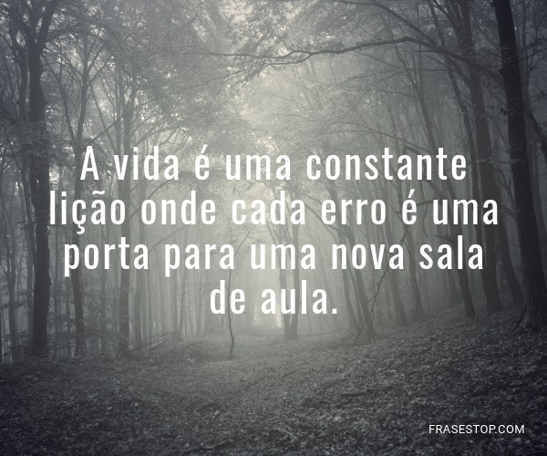 A vida é uma constante...