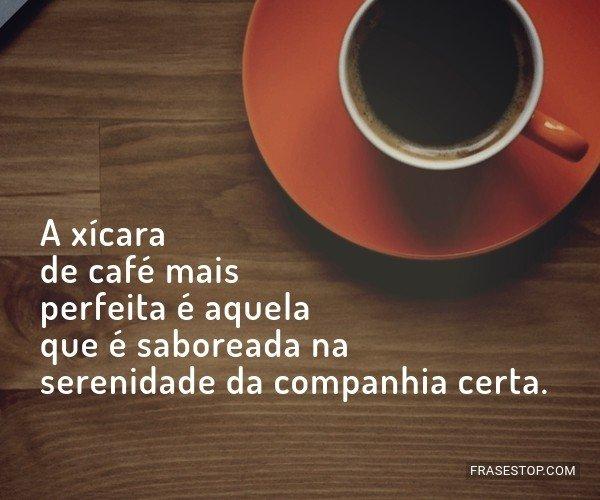A xícara de café mais...