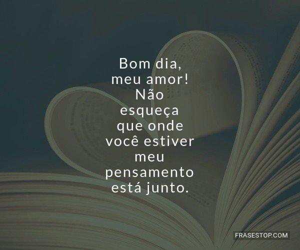 Mensagem De Bom Dia Para O Meu Amor: Frases De Bom Dia (p.4)