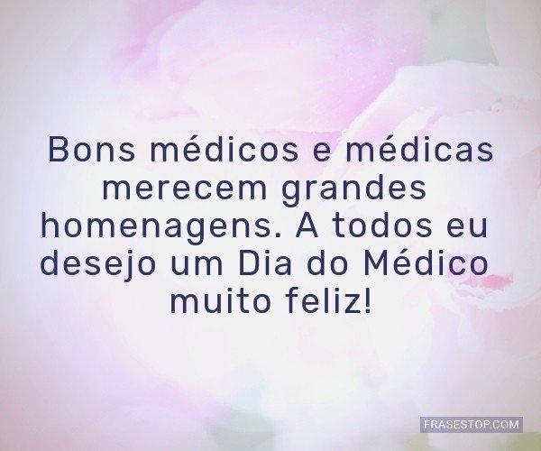 Bons médicos e médicas...