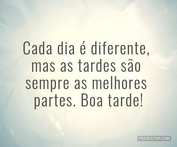 Cada dia é diferente,...