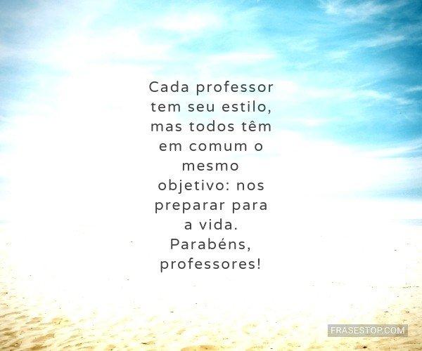 Cada professor tem seu...