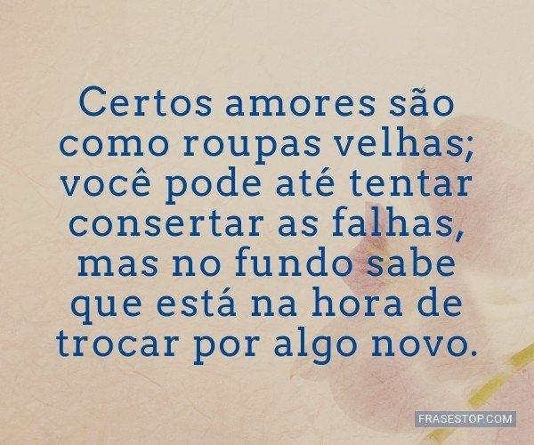 Certos amores são como...
