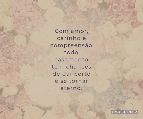 Com amor, carinho e...