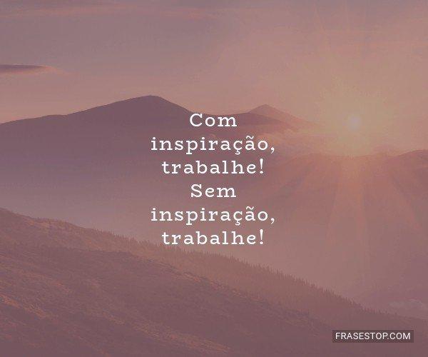 Com inspiração,...