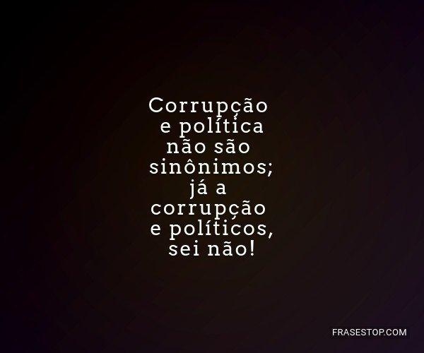 Corrupção e política...