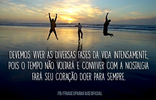 Devemos viver as diversas...