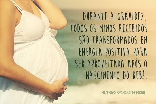 Durante a gravidez, todos...