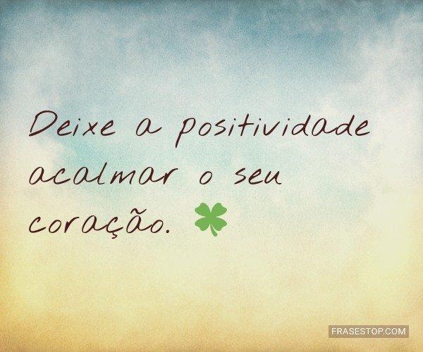 Deixe a positividade...