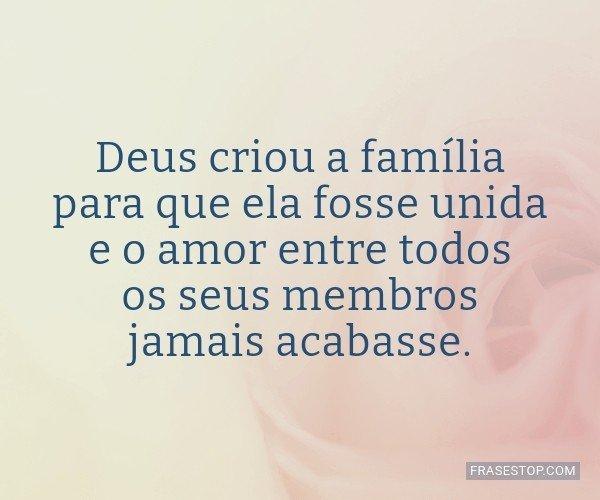 Deus criou a família...