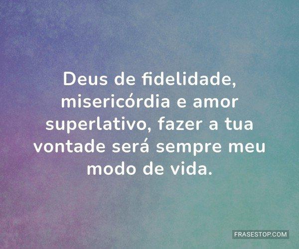 Deus de fidelidade,...