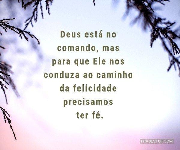 Deus está no comando,...