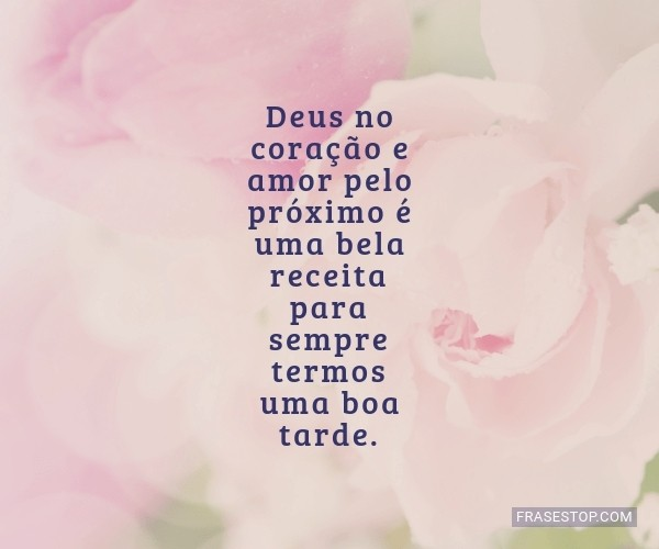 Deus no coração e amor...