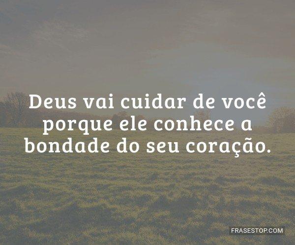 Deus vai cuidar de você...
