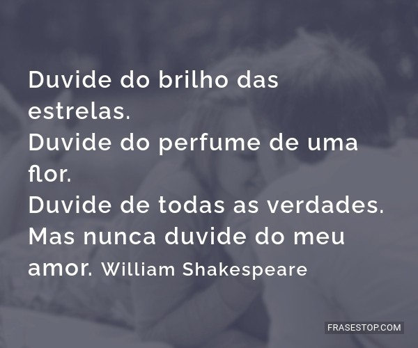 Duvide do brilho das...