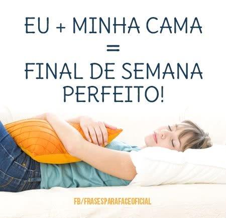 Eu + minha cama = final...