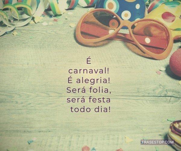 É carnaval! É alegria!...