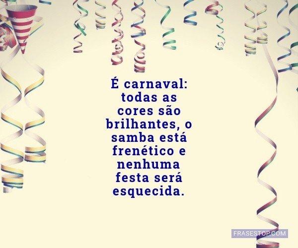 É carnaval: todas as...